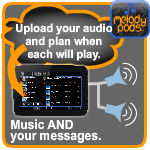 Overhead messaging & advertising audio with background music.